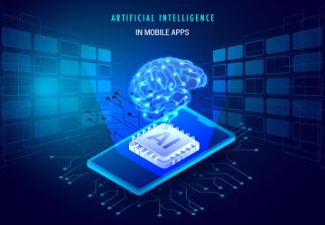HOW AI WILL REVOLUTIONIZE MOBILE APP DEVELOPMENT